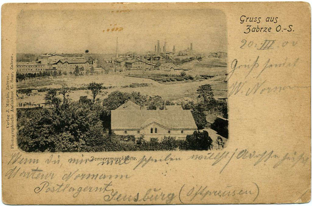 Zabrze Donnersmarckhütte Gruss aus 1900. Andreas Dutkiwicz